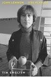 Book Review: 'John Lennon: 1980 Playlist' by Tim English