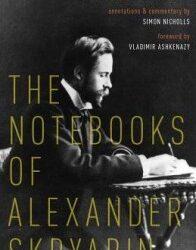 'The Notebooks of Alexander Skryabin' from Oxford University Press